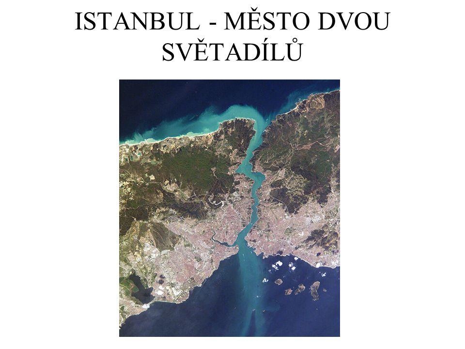ISTANBUL - MĚSTO DVOU SVĚTADÍLŮ