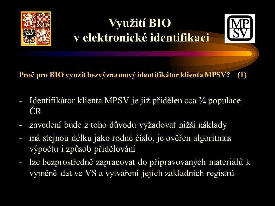 Proč pro BIO využít bezvýznamový identifikátor klienta MPSV.