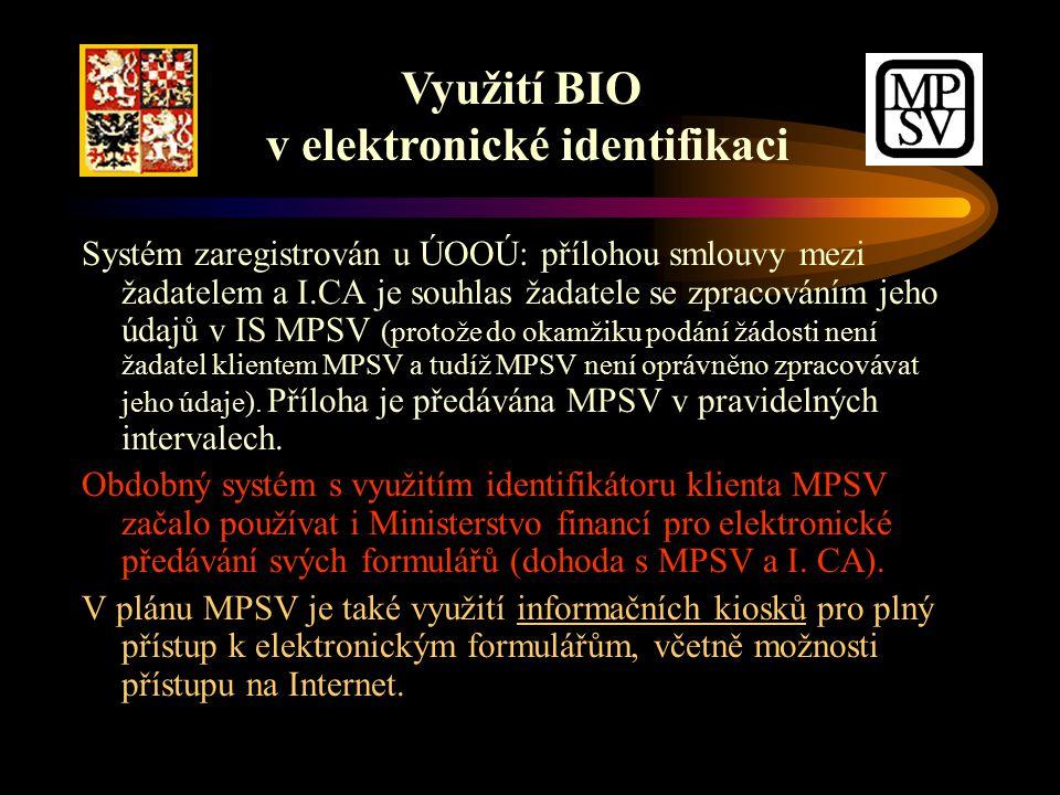 Systém zaregistrován u ÚOOÚ: přílohou smlouvy mezi žadatelem a I.CA je souhlas žadatele se zpracováním jeho údajů v IS MPSV (protože do okamžiku podání žádosti není žadatel klientem MPSV a tudíž MPSV není oprávněno zpracovávat jeho údaje).
