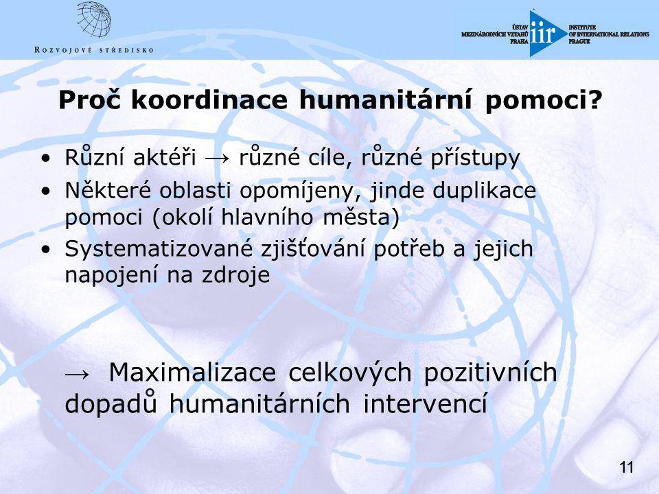 11 Proč koordinace humanitární pomoci.