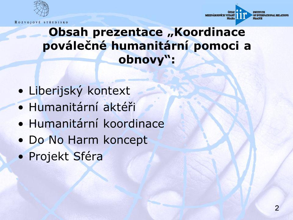 13 Příklady řešených problémů na lokální úrovni Sanitka – bez peněz na provoz Zdravotní střediska bez financování Mělké studny – hloubeny v období dešťů Nedokončené projekty Izolované komunity (semena vrtulníkem)