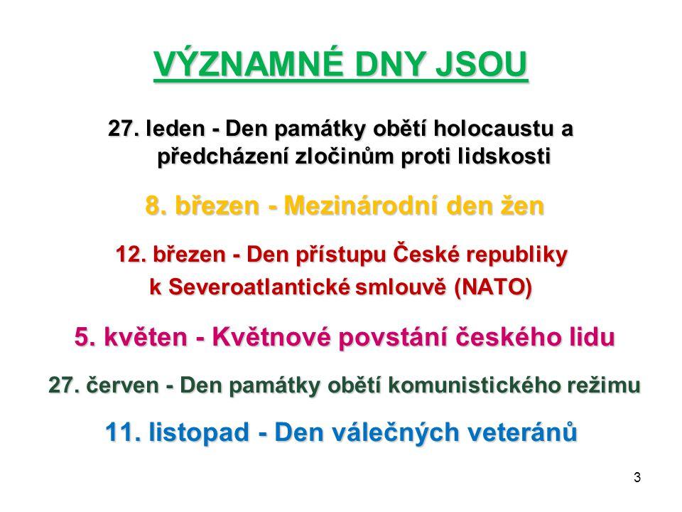 VÝZNAMNÉ DNY JSOU 27.