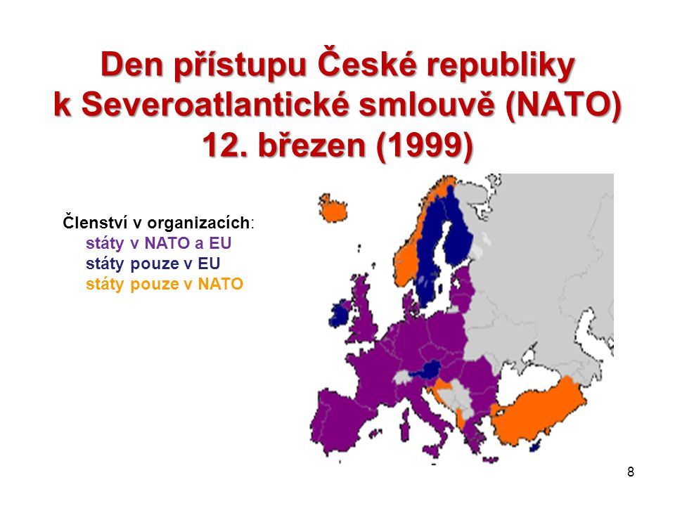 Den přístupu České republiky k Severoatlantické smlouvě (NATO) 12.