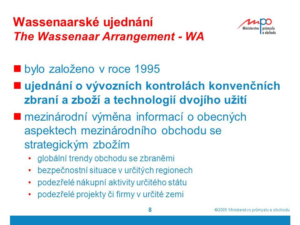  2009  Ministerstvo průmyslu a obchodu 9 Závěr Nařízení Rady (ES) č.