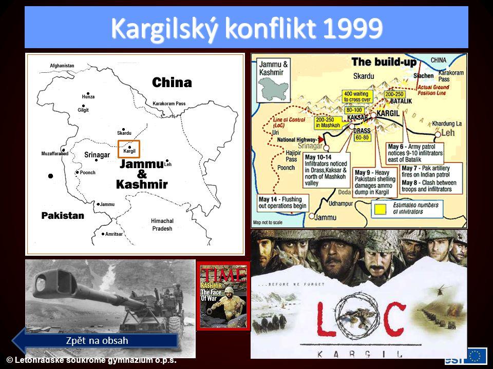 © Letohradské soukromé gymnázium o.p.s. Kargilský konflikt 1999 Zpět na obsah