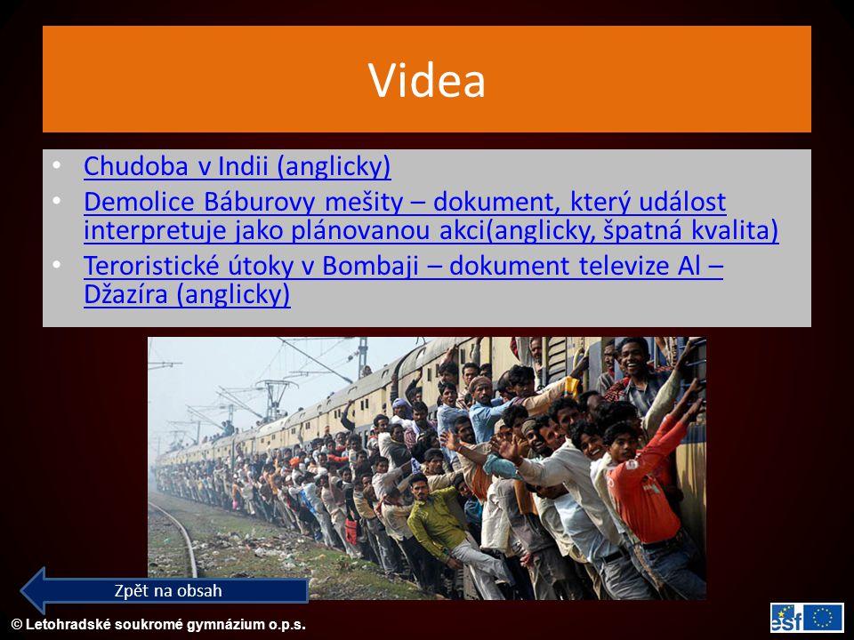 © Letohradské soukromé gymnázium o.p.s. Videa Chudoba v Indii (anglicky) Demolice Báburovy mešity – dokument, který událost interpretuje jako plánovan