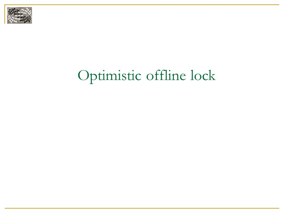 Optimistic offline lock