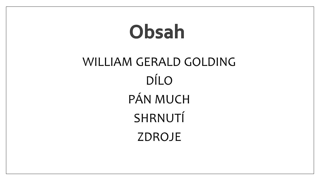 WILLIAM GERALD GOLDING DÍLO PÁN MUCH SHRNUTÍ ZDROJE