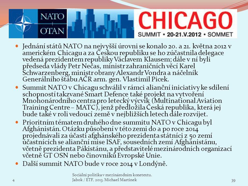 Jednání států NATO na nejvyšší úrovni se konalo 20. a 21. května 2012 v americkém Chicagu a za Českou republiku se ho zúčastnila delegace vedená prezi