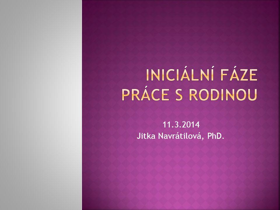11.3.2014 Jitka Navrátilová, PhD.
