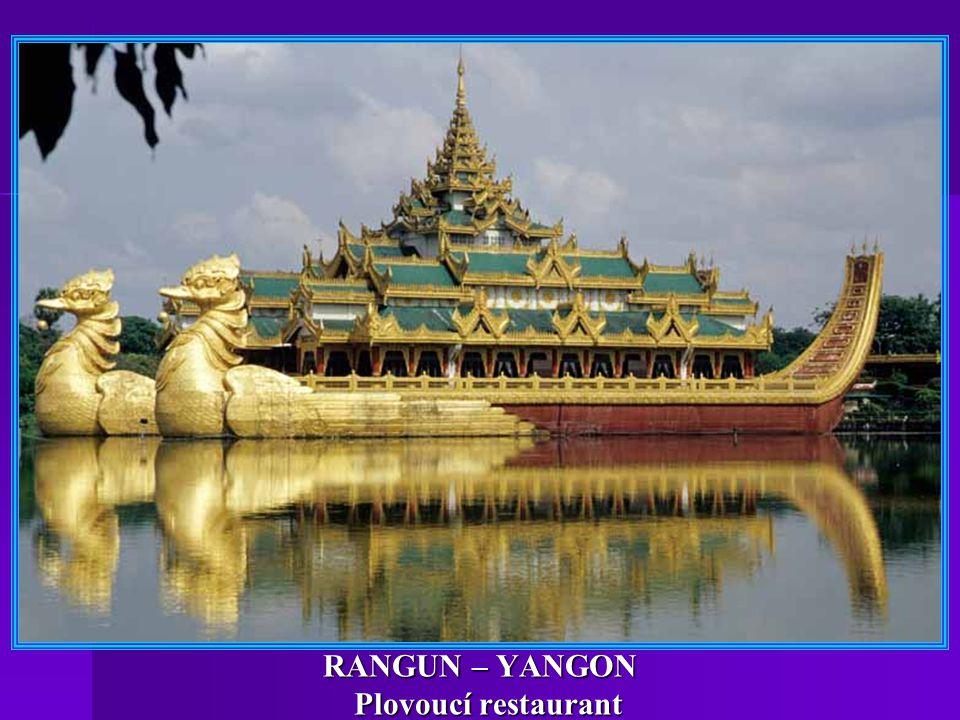 RANGUN – YANGON Plovoucí restaurant