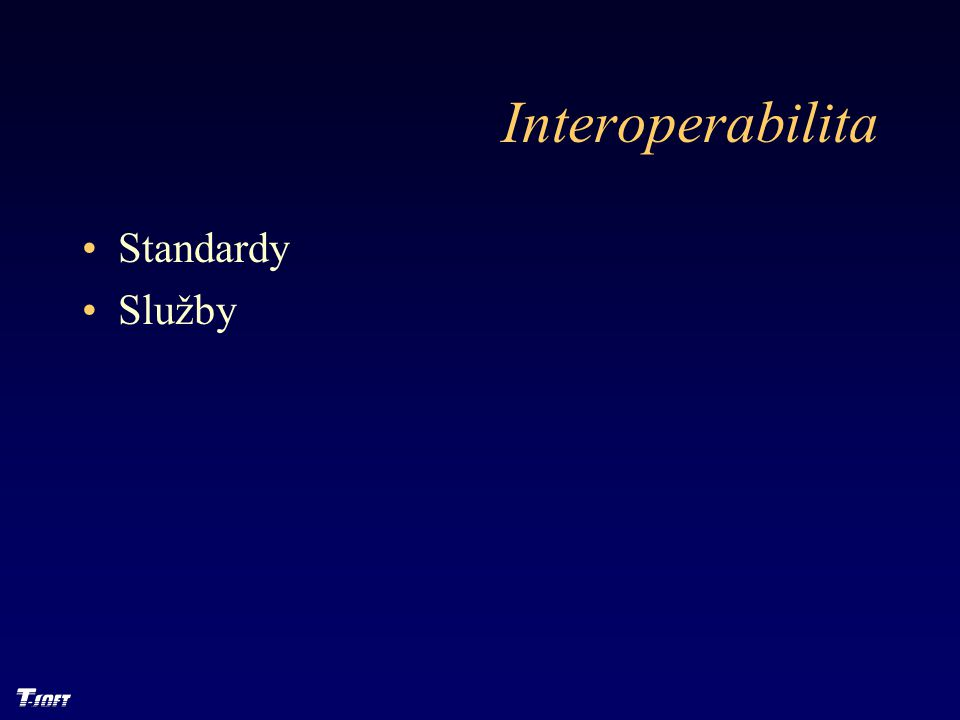 Interoperabilita Standardy Služby