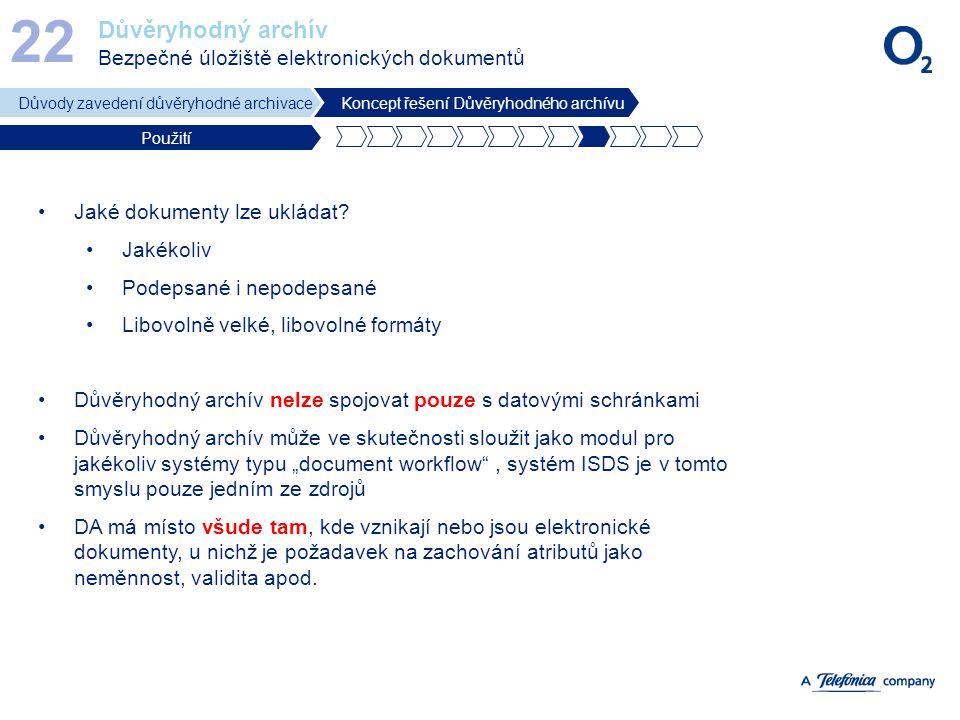 Důvěryhodný archív Bezpečné úložiště elektronických dokumentů 22 Důvody zavedení důvěryhodné archivaceKoncept řešení Důvěryhodného archívu Použití Jak