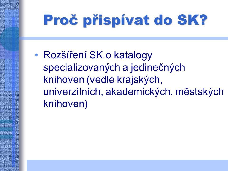 Proč přispívat do SK.