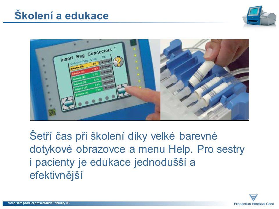 sleep safe product presentation February 06 Školení a edukace Šetří čas při školení díky velké barevné dotykové obrazovce a menu Help. Pro sestry i pa
