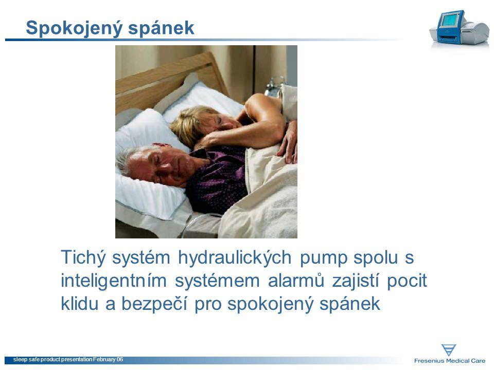 sleep safe product presentation February 06 Spokojený spánek Tichý systém hydraulických pump spolu s inteligentním systémem alarmů zajistí pocit klidu
