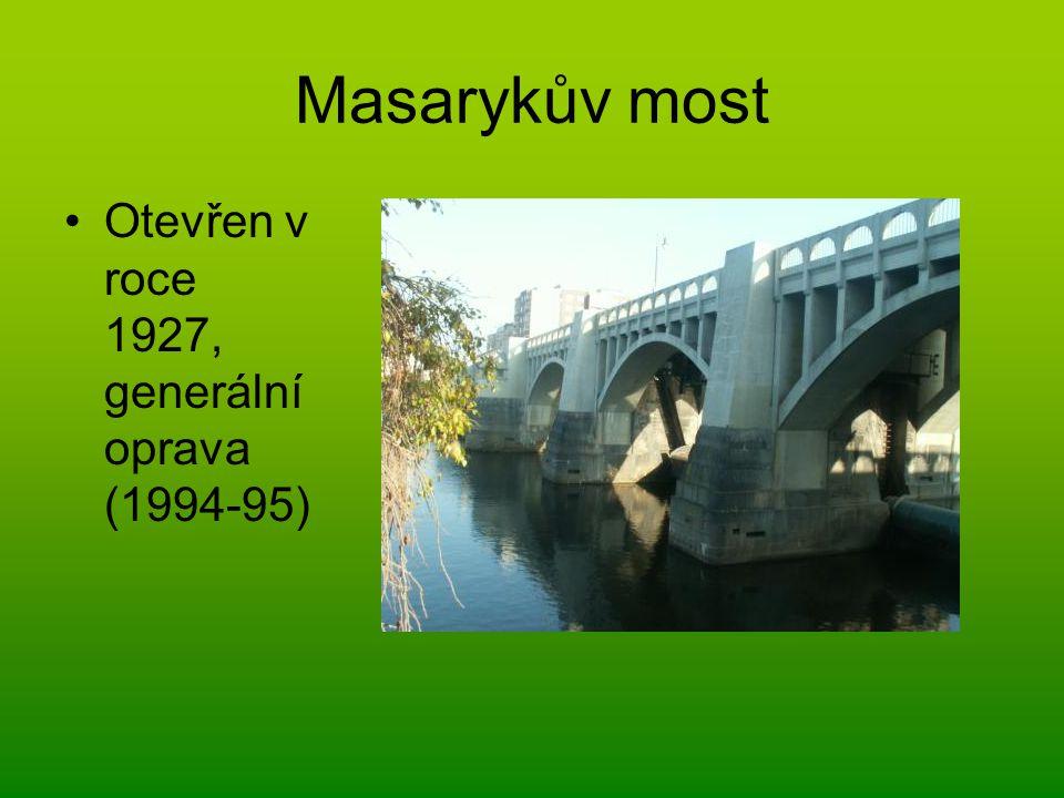 Masarykův most Otevřen v roce 1927, generální oprava (1994-95)