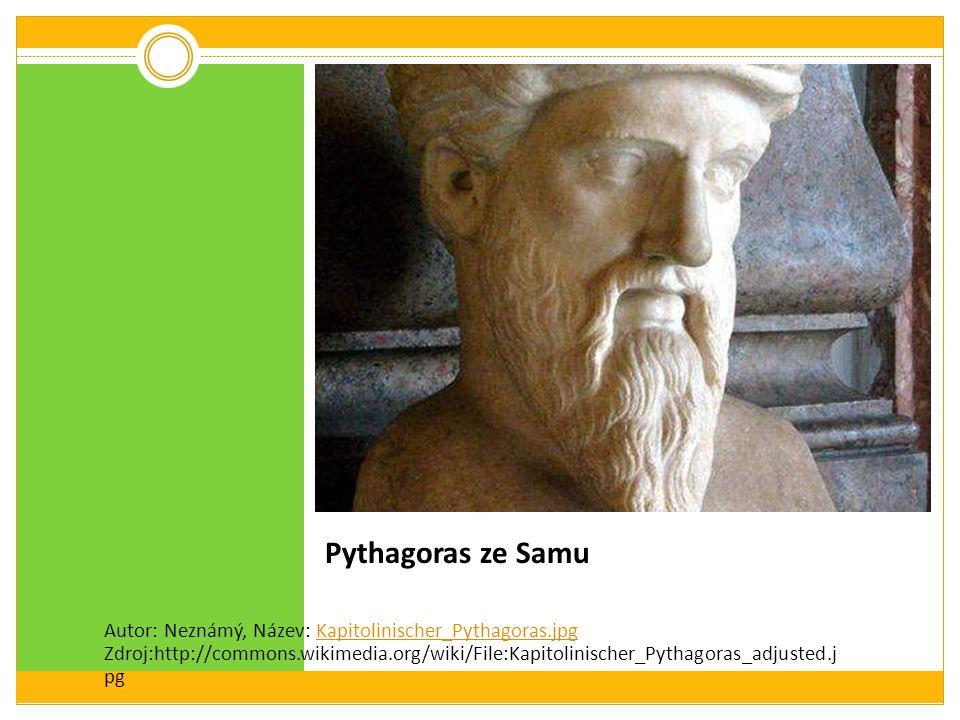Pythagoras ze Samu Autor: Neznámý, Název: Kapitolinischer_Pythagoras.jpg Zdroj:http://commons.wikimedia.org/wiki/File:Kapitolinischer_Pythagoras_adjus