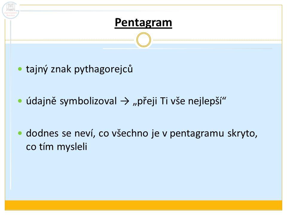 """Pentagram tajný znak pythagorejců údajně symbolizoval → """"přeji Ti vše nejlepší"""" dodnes se neví, co všechno je v pentagramu skryto, co tím mysleli"""