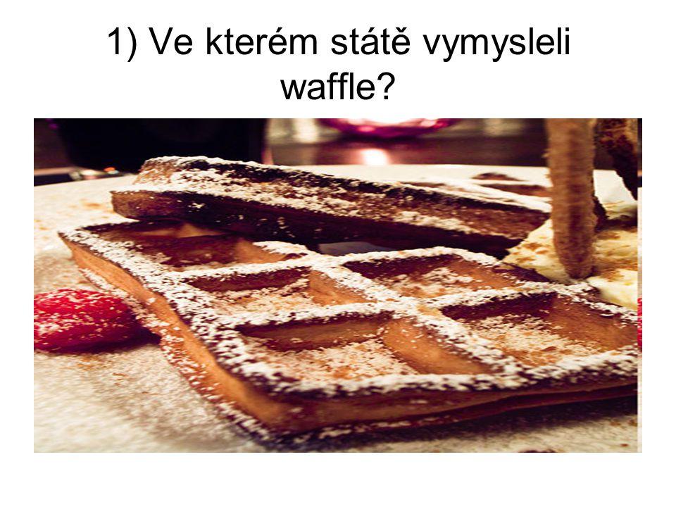 1) Ve kterém státě vymysleli waffle?