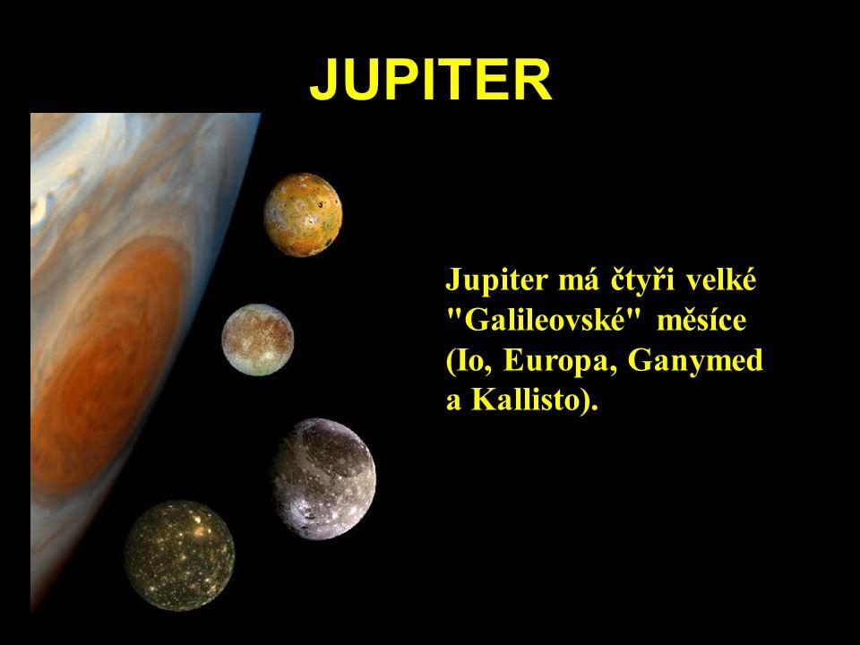 JUPITER Jupiter má čtyři velké