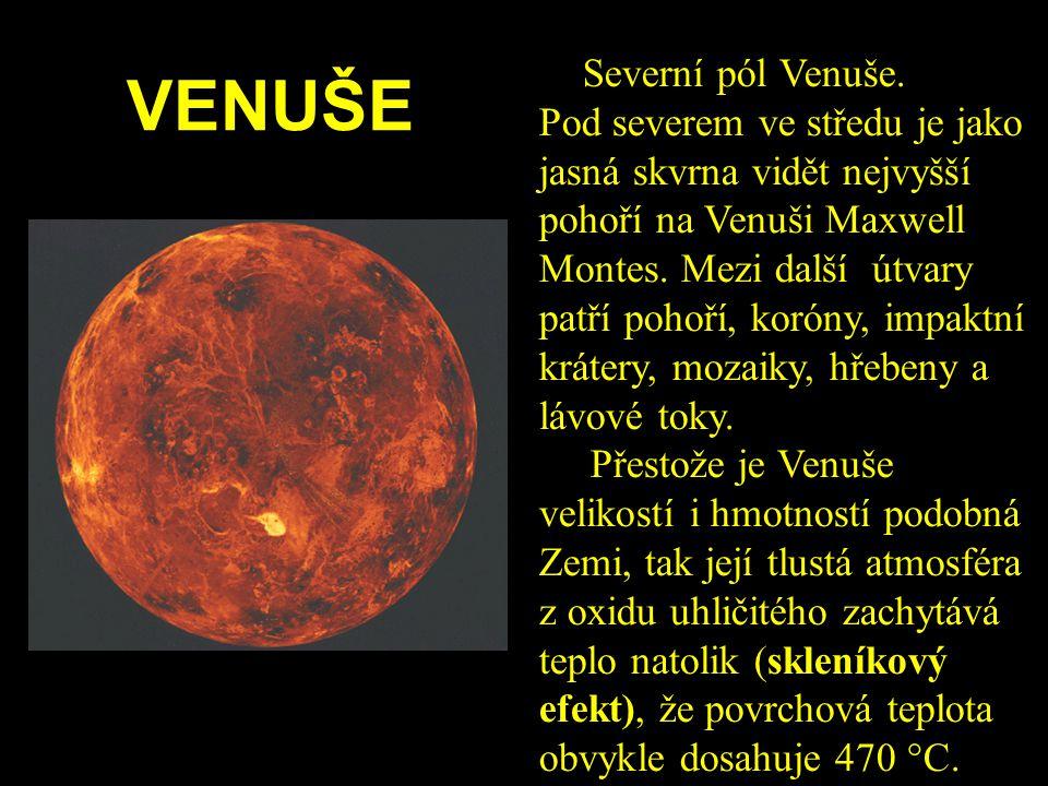 VENUŠE Severní pól Venuše. Pod severem ve středu je jako jasná skvrna vidět nejvyšší pohoří na Venuši Maxwell Montes. Mezi další útvary patří pohoří,