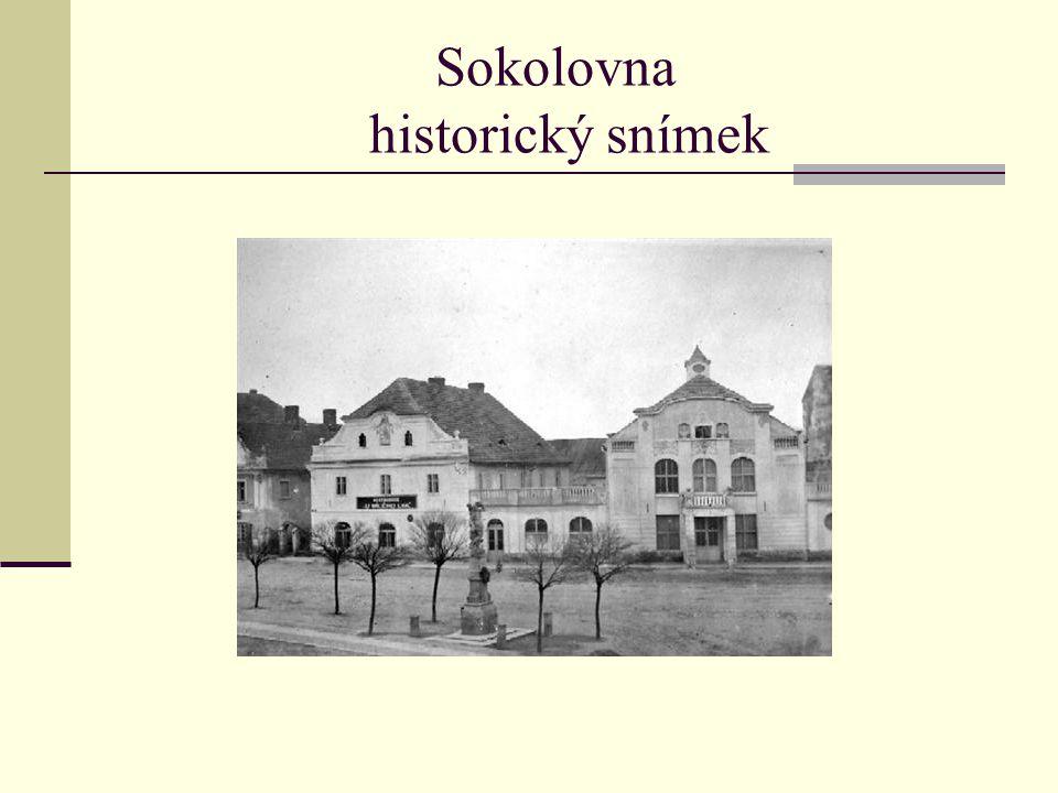 Sokolovna historický snímek
