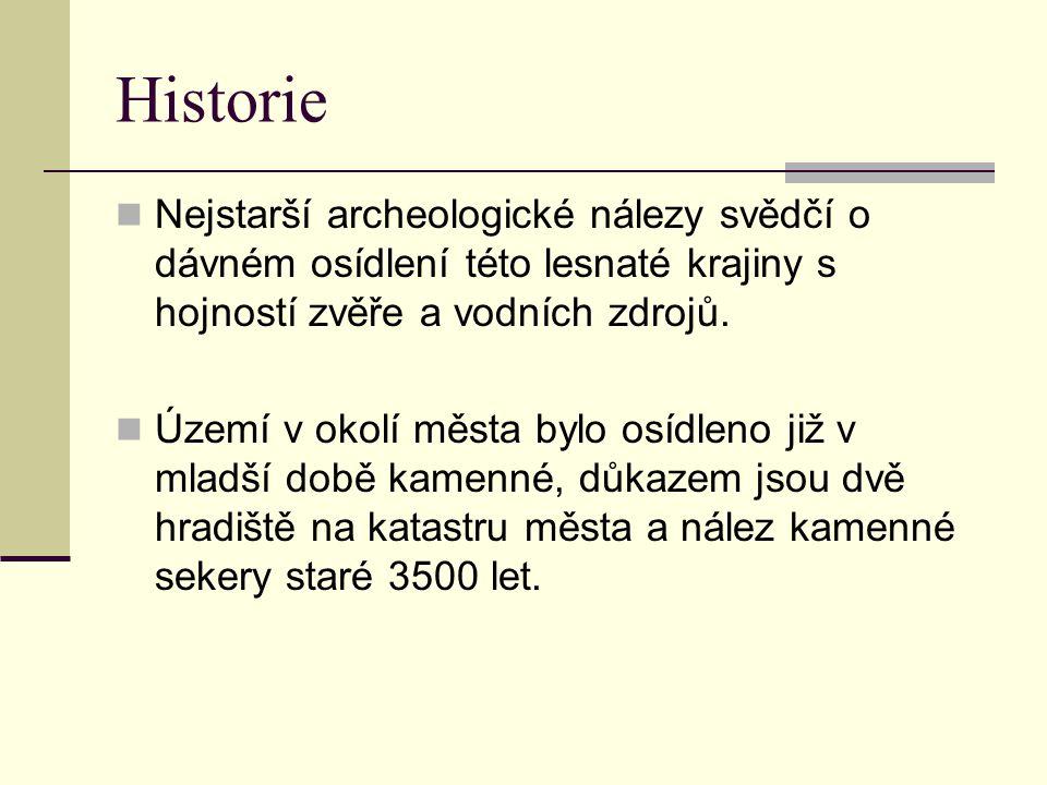 Historie Nejstarší archeologické nálezy svědčí o dávném osídlení této lesnaté krajiny s hojností zvěře a vodních zdrojů. Území v okolí města bylo osíd