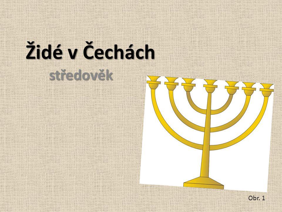 Židé v Čechách středověk Obr. 1