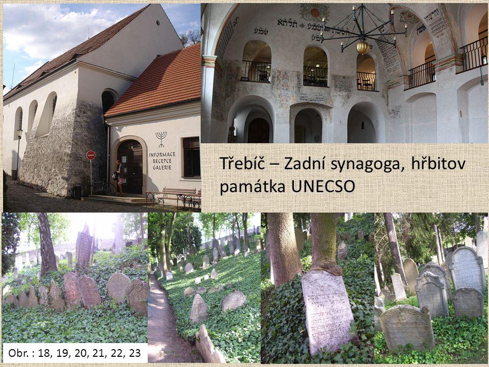 Třebíč – Zadní synagoga, hřbitov památka UNECSO Obr. : 18, 19, 20, 21, 22, 23