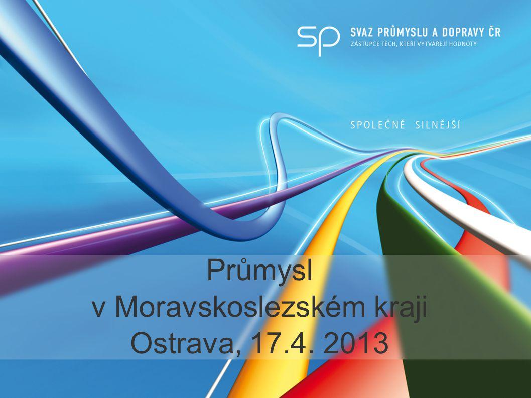 Průmysl v Moravskoslezském kraji Ostrava, 17.4. 2013
