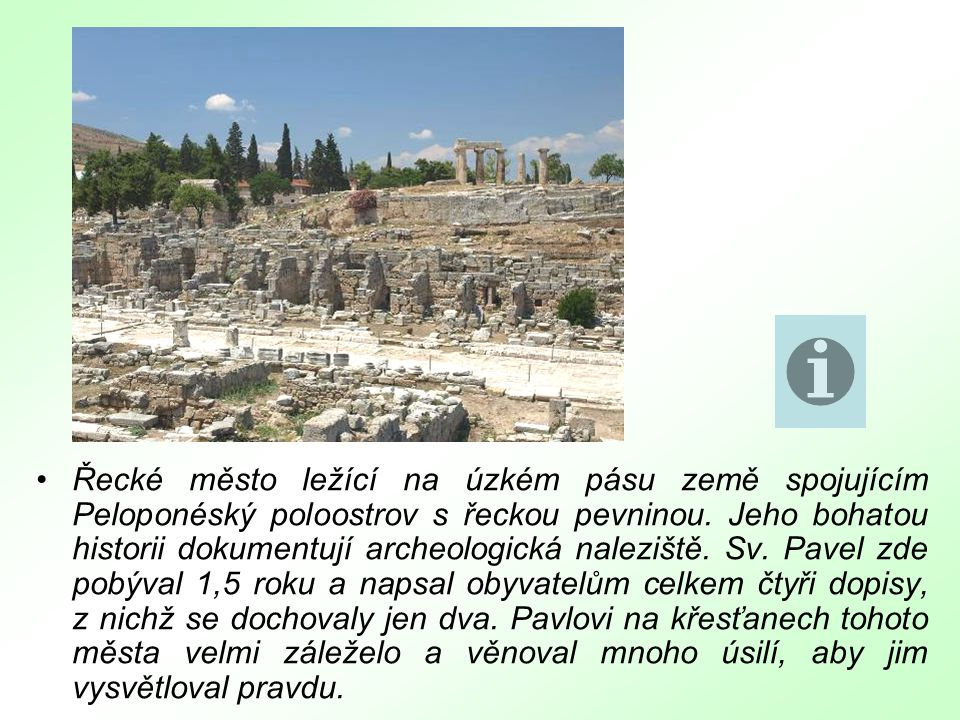 Tato cesta prochází vnitrozemím dnešního Turecka.Jeho tehdejším obyvatelům adresloval sv.
