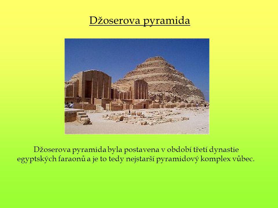 Džoserova pyramida byla postavena v období třetí dynastie egyptských faraonů a je to tedy nejstarší pyramidový komplex vůbec. Džoserova pyramida