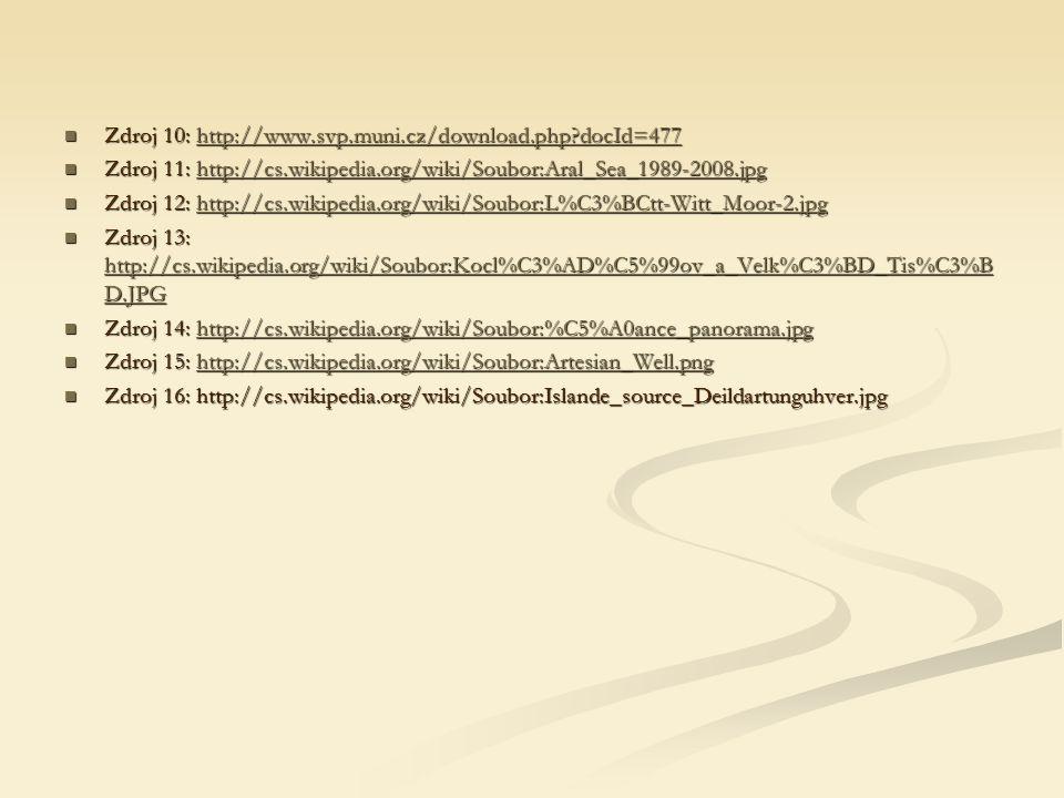 Zdroj 10: http://www.svp.muni.cz/download.php?docId=477 Zdroj 10: http://www.svp.muni.cz/download.php?docId=477http://www.svp.muni.cz/download.php?doc