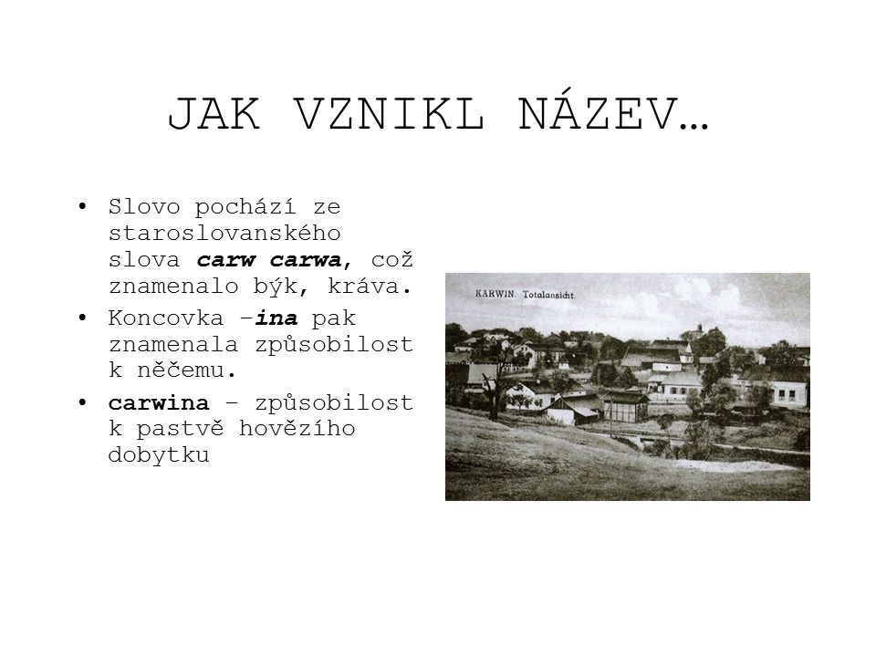 JAK ŠLA HISTORIE DÁL… Vratislavský desátek z let 1302 až 1315 obsahuje původní názvy některých zdejších lokalit: Fryenstat (Fryštát), Roy (Ráj), Carwina (Karviná), Bertholdi Villa (Darkov)