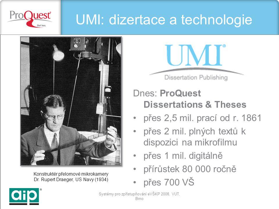 Systémy pro zpřístupňování eVŠKP 2008, VUT, Brno Konstruktér přelomové mikrokamery Dr.