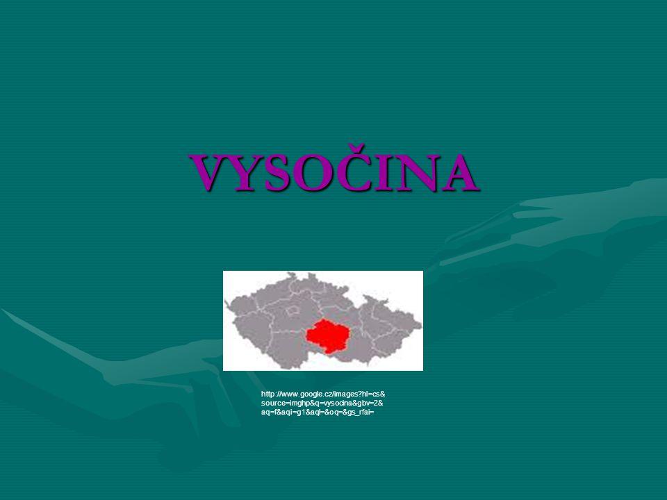 VYSOČINA mapa http://www.google.cz/images?hl=cs& source=imghp&q=vysocina&gbv=2& aq=f&aqi=g1&aql=&oq=&gs_rfai=