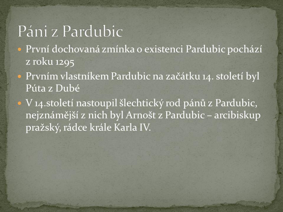 První dochovaná zmínka o existenci Pardubic pochází z roku 1295 Prvním vlastníkem Pardubic na začátku 14.