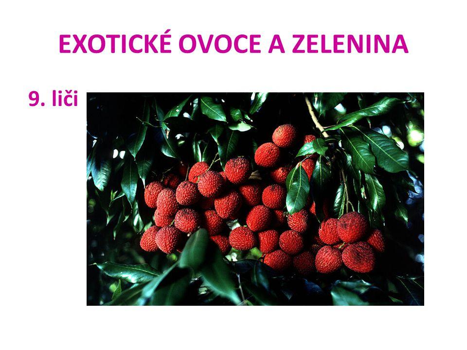 EXOTICKÉ OVOCE A ZELENINA 9. liči