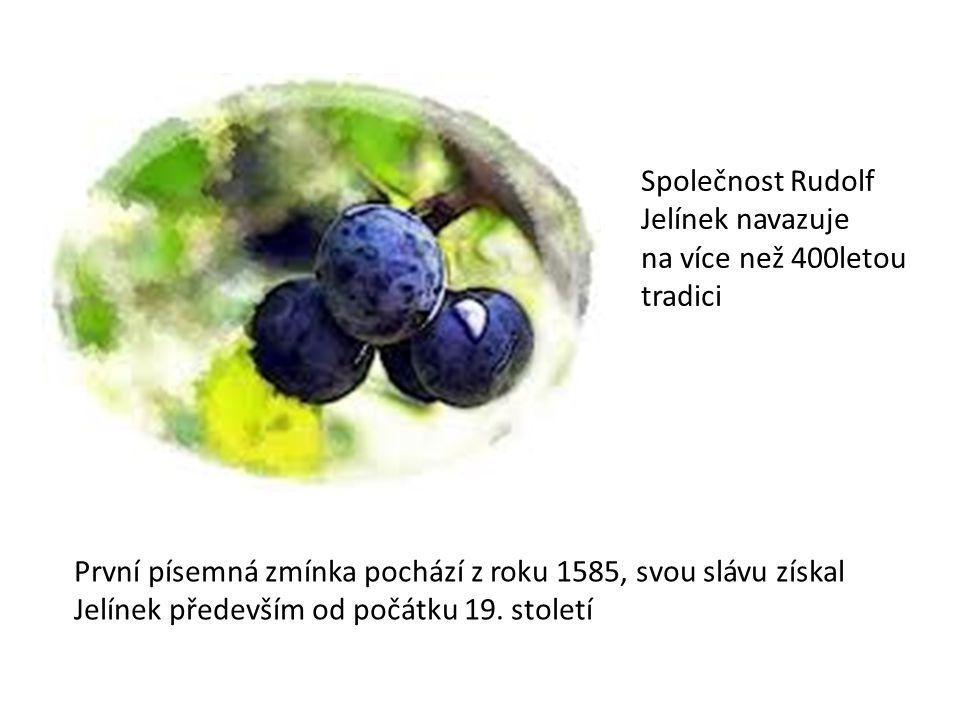 Společnost Rudolf Jelínek navazuje na více než 400letou tradici První písemná zmínka pochází z roku 1585, svou slávu získal Jelínek především od počát