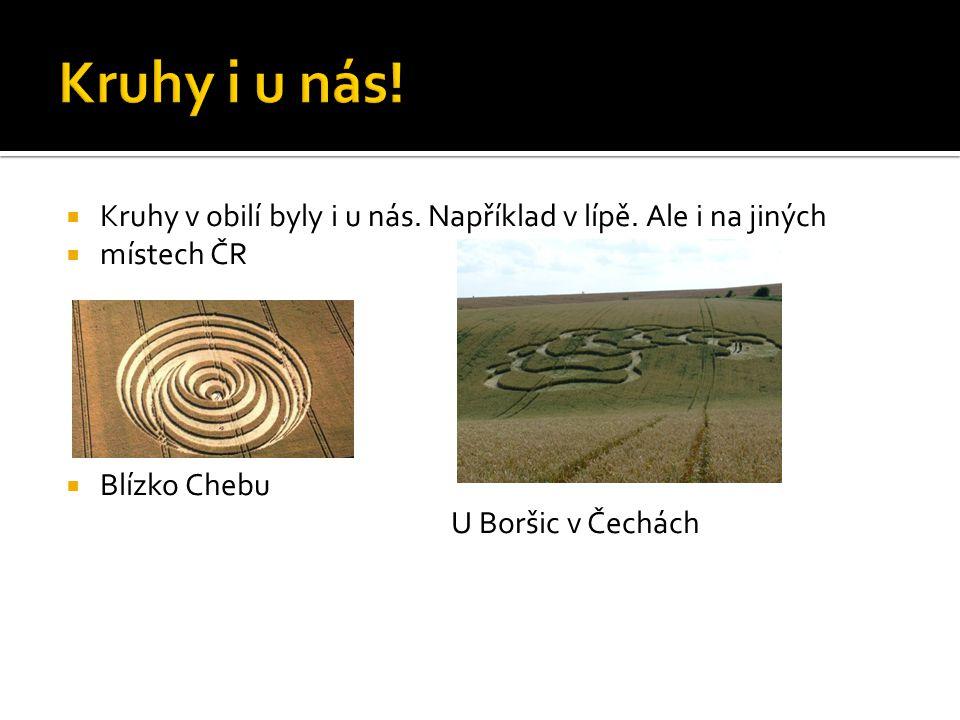  Kruhy v obilí byly i u nás. Například v lípě.
