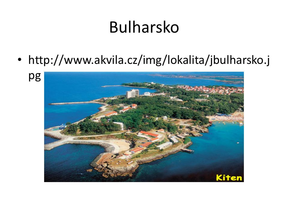 Bulharsko http://www.akvila.cz/img/lokalita/jbulharsko.j pg