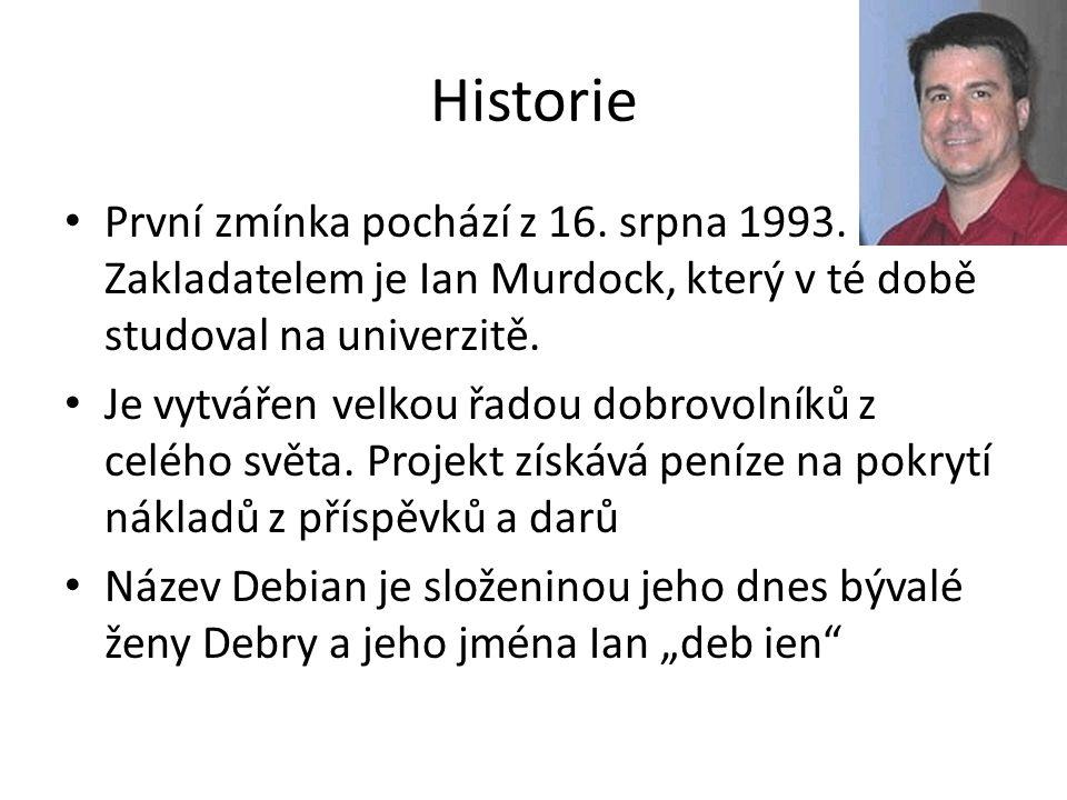 Historie První zmínka pochází z 16. srpna 1993. Zakladatelem je Ian Murdock, který v té době studoval na univerzitě. Je vytvářen velkou řadou dobrovol