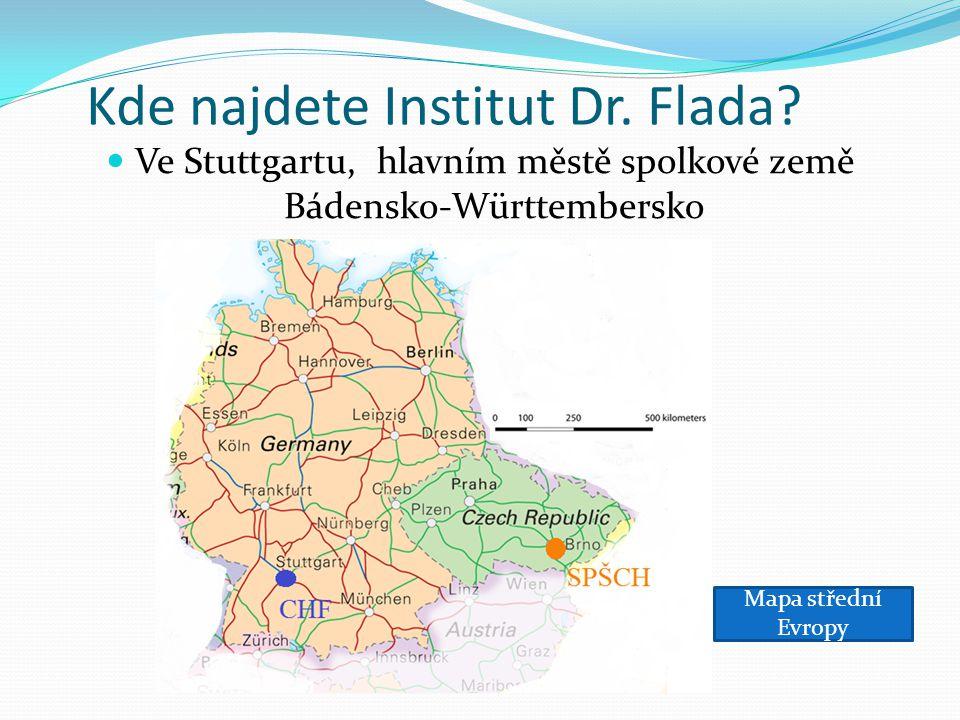 Kde najdete Institut Dr. Flada? Ve Stuttgartu, hlavním městě spolkové země Bádensko-Württembersko Mapa střední Evropy