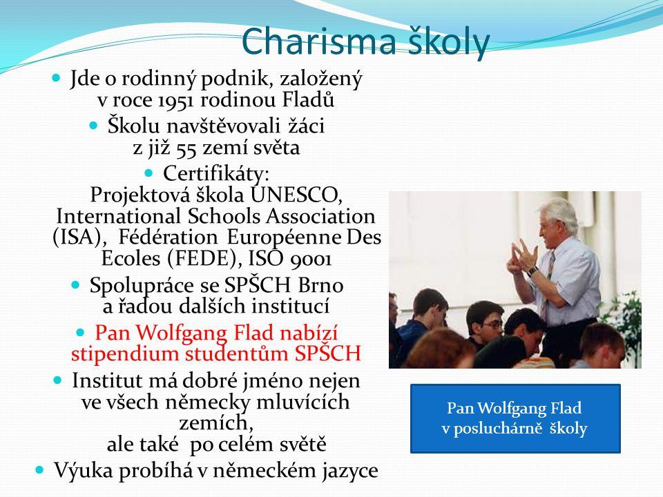 Charisma školy Jde o rodinný podnik, založený v roce 1951 rodinou Fladů Školu navštěvovali žáci z již 55 zemí světa Certifikáty: Projektová škola UNES