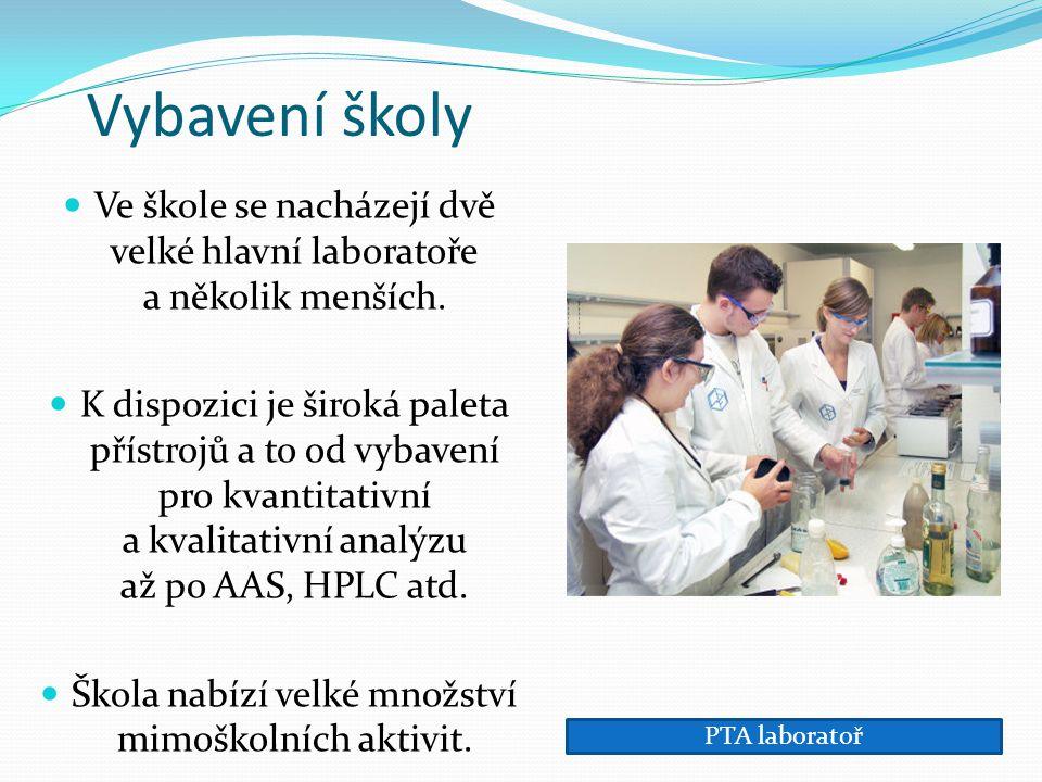 Vybavení školy Ve škole se nacházejí dvě velké hlavní laboratoře a několik menších. K dispozici je široká paleta přístrojů a to od vybavení pro kvanti