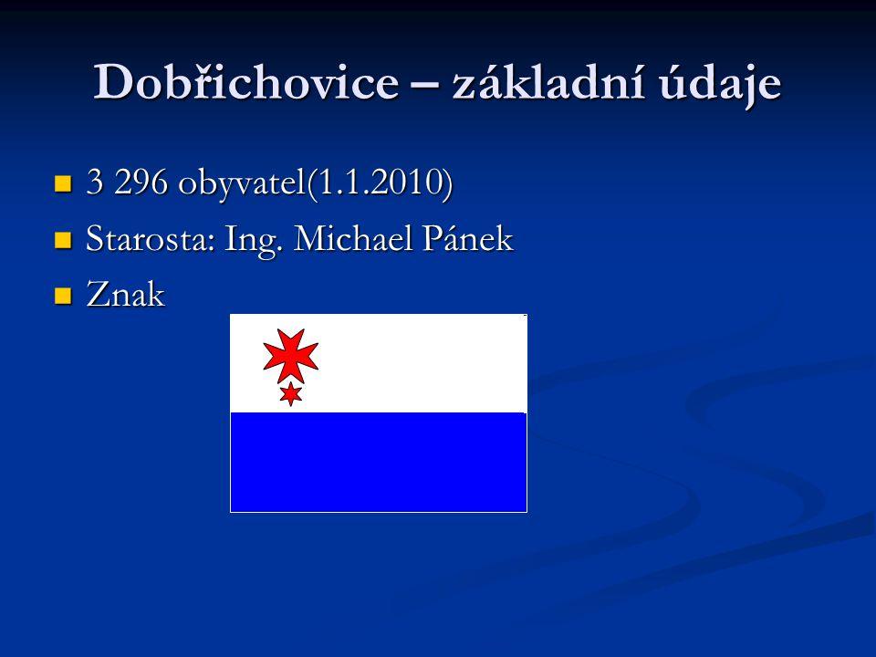 Dobřichovice – základní údaje 3 296 obyvatel(1.1.2010) 3 296 obyvatel(1.1.2010) Starosta: Ing. Michael Pánek Starosta: Ing. Michael Pánek Znak Znak