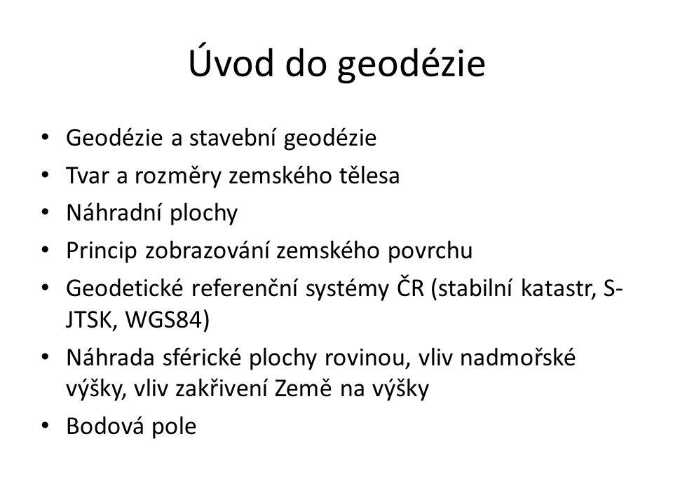 Geodetické referenční systémy ČR WGS84 Systém NATO, elipsoid WGS84, zobrazení UTM (Universal Transversal Mercator).