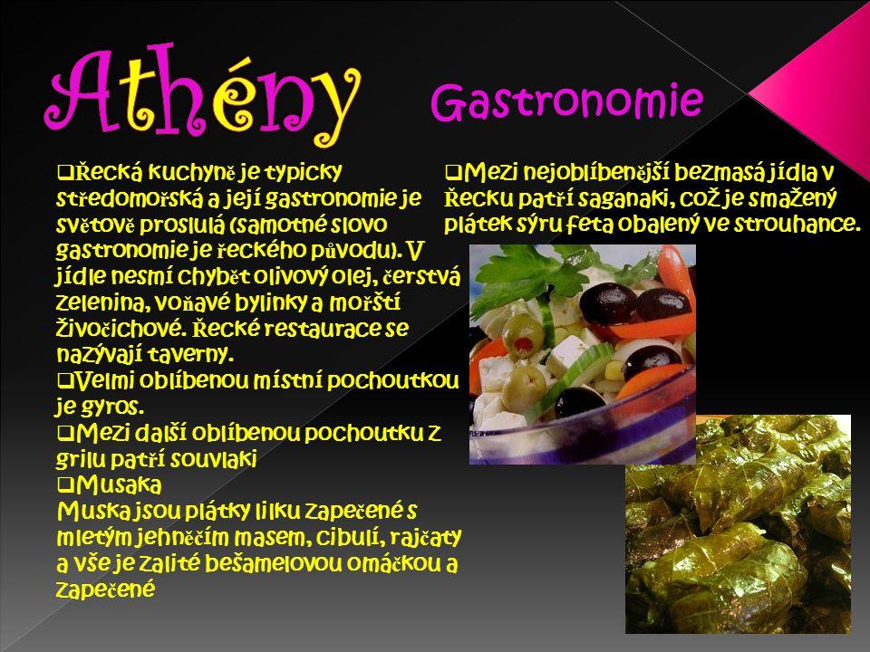  Ř ecká kuchyn ě je typicky st ř edomo ř ská a její gastronomie je sv ě tov ě proslulá (samotné slovo gastronomie je ř eckého p ů vodu). V jídle nesm