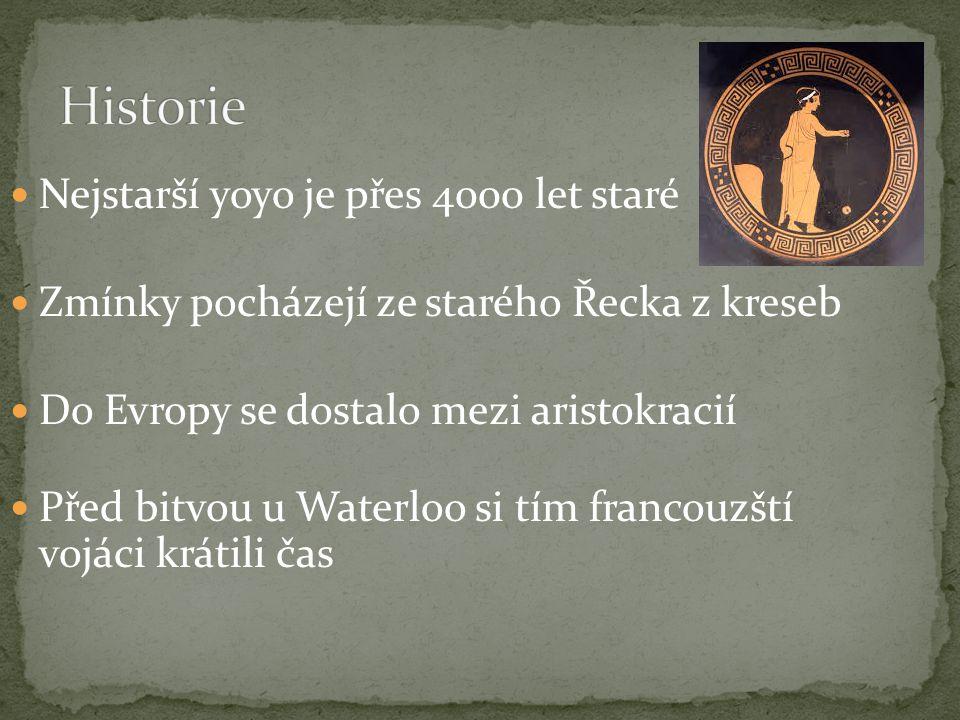 Nejstarší yoyo je přes 4000 let staré Zmínky pocházejí ze starého Řecka z kreseb Do Evropy se dostalo mezi aristokracií Před bitvou u Waterloo si tím francouzští vojáci krátili čas
